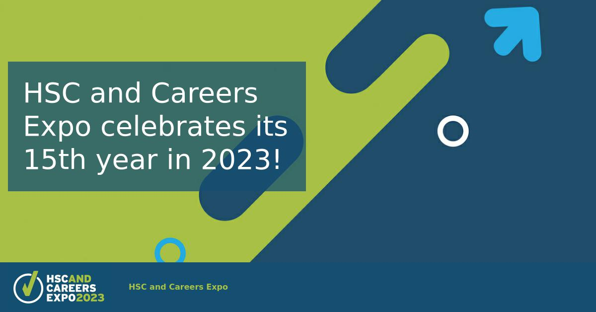 HSC and Careers Expo celebrates its 12th year in 2020!