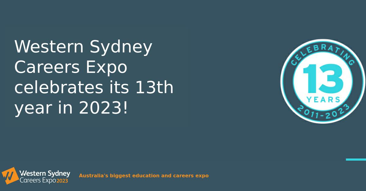 Western Sydney Careers Expo celebrates its 10th year in 2020!